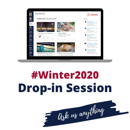 Winter 2020 Drop-in Session. Ask us anything.