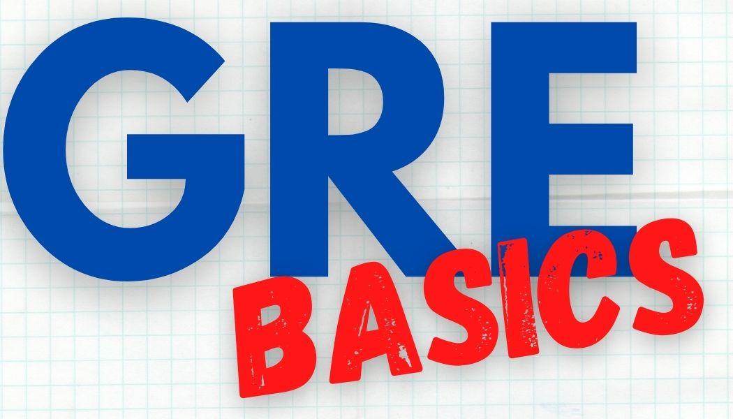GRE Basics