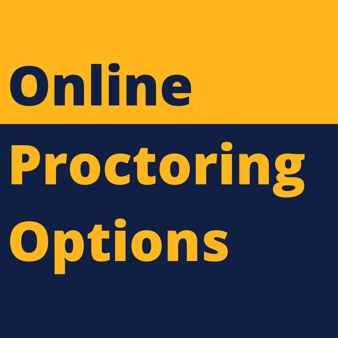 Online Proctoring Options